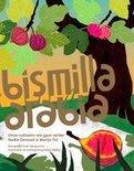 Kookboek Bismilla Arabia - Nadia Zerouali & Merijn Tol