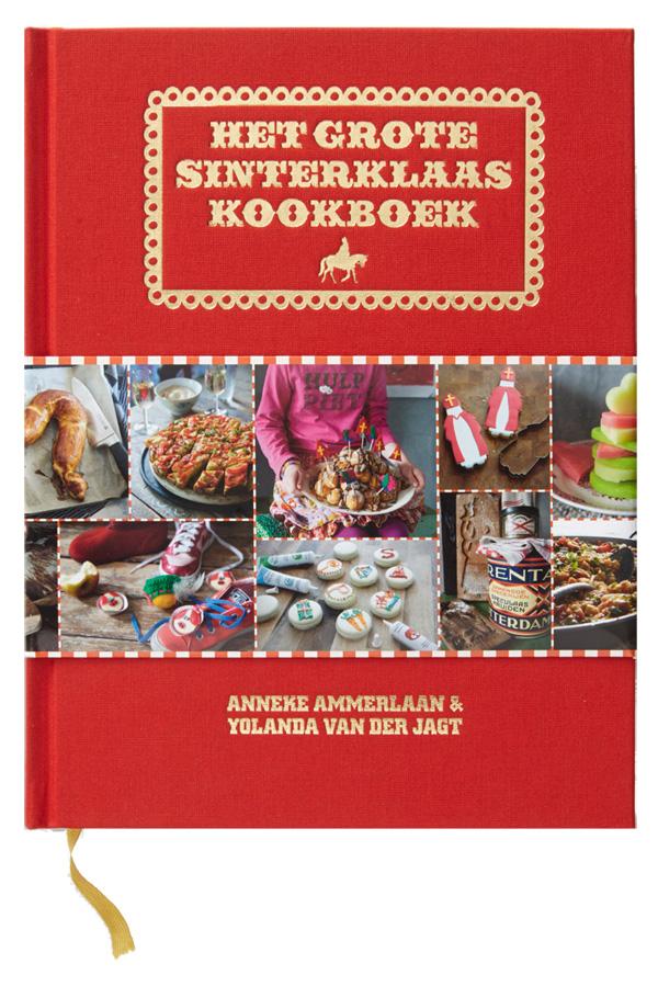 Het Grote Sinterklaas kookboek van Yanneke van der Jagt en Anneke Ammerlaan